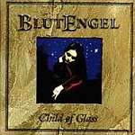 Blutengel - Child of Glass