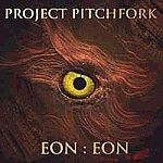 Project Pitchfork - Eon Eon (CD)