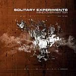 Solitary Experiments - Mind Over Matter