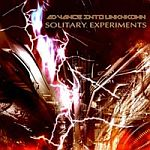 Solitary Experiments - Advance Into Unknown