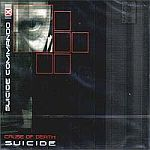 Suicide Commando - Cause of Death : Suicide