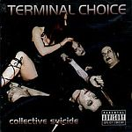 Terminal Choice - Collective Suicide
