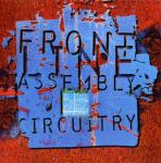 Front Line Assembly - Circuitry (CDS)