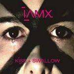 IAMX - Kiss&Swallow