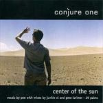 Conjure One - Centre Of The Sun (CDS)