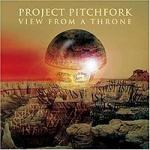 Project Pitchfork - View From A Throne
