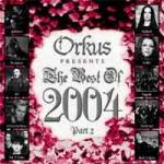 Various Artists - Orkus Presents The Best of 2004 (Part 2)