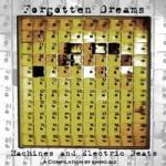 Various Artists - Forgotten Dreams (Machines and Electric Beats)