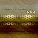 Various Artists - Forms Of Hands 03