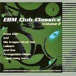 Various Artists - EBM Club Classics Vol. 2
