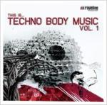 Various Artists - Techno Body Music Vol. 1