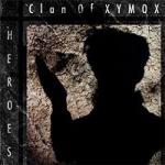 Clan of Xymox - Heroes
