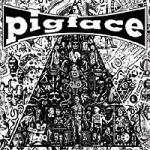 Pigface - Gub / Spoon Breakfast / Welcome To Mexico (Deluxe Reissue)