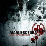 Manufactura - In The Company Of Wolves (Limited)