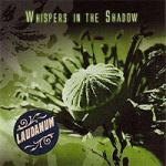 Whispers In The Shadow - Laudanum (+ Bonus)