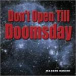 Alien Skin - Don't Open Till Doomsday (CD)