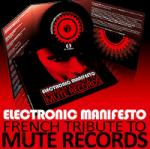 Various Artists - Electronic Manifesto (French Tribute to Mute Records)