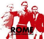 Rome - Flowers from Exile (CD Digipak)