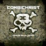 Combichrist - Today We Are All Demons (Limited 2CD Digipak)