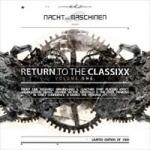 Various Artists - Return to the Classixx Vol. 1
