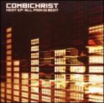 Combichrist - Heat EP: All Pain Is Beat (US Version)