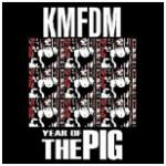 KMFDM - Year of the Pig