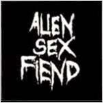 Alien Sex Fiend - All Our Yesterdays