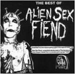 Alien Sex Fiend - The Best Of Alien Sex Fiend  (CD)