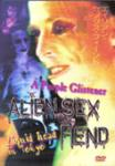 Alien Sex Fiend - A Purple Glistener/Liquid Head in Tokyo