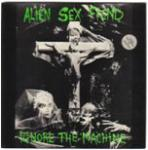 Alien Sex Fiend - Ignore The Machine  (CDS)