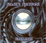 Project Pitchfork - Steelrose