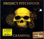 Project Pitchfork - Carnival (MCD)