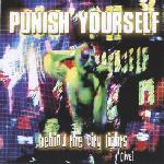 Punish Yourself - Behind The City Lights (Live)