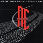 Leaether Strip - Carry Me (MCD)