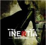 Inertia - Deworlded