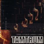 Tamtrum - Some Atomik Songz