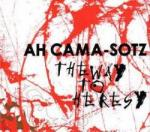 Ah Cama-Sotz - The Way to Heresy