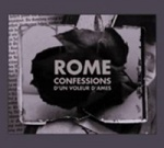 Rome - Confessions d'un Voleur d'Âmes [Re-Issue]