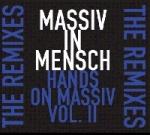 Massiv In Mensch - Hands on Massiv Vol. II (MCD)