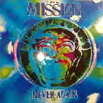 The Mission - Never Again (CDS)