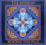 The Mission - Beyond The Pale
