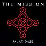 The Mission - Salad Daze (CD)