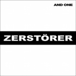 And One - Zerstörer