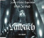 Laibach - Jesus Christ Superstar / God Is God (MCD)