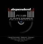Various Artists - Dependent Club Anthems (CD)