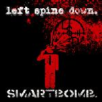 Left Spine Down - Smartbomb.