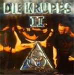 Die Krupps - II – The Final Option + The Final Option Remixed