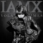 IAMX - Volatile Times (Limited 2LP Vinyl+CD)