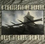 A Challenge Of Honour - Only Stones Remain (CD Ltd. Edition)