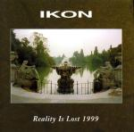 Ikon - Reality Is Lost 1999